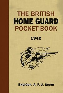 "Brigadier General Green's Home Guard Training ""Pocket Book"""